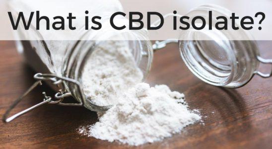 Qu'est-ce que l'isolat de CBD et comment l'utiliser?