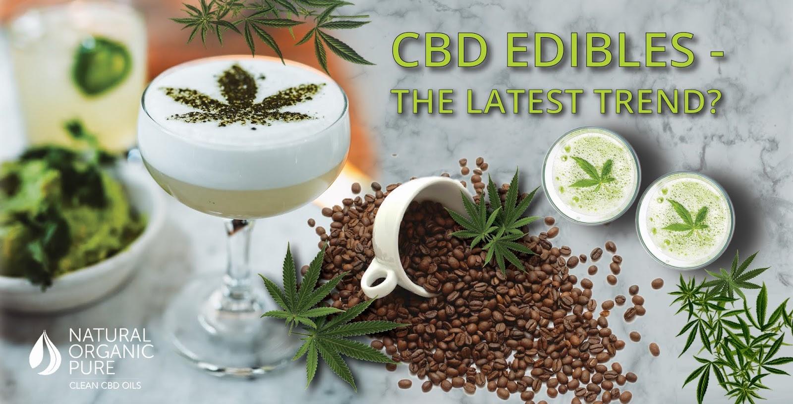cbd pur naturel organique | CBD Edibles la dernière tendance | Boissons à base d'huile de CBD | Feuille de cannabis | café cdb | cocktail cdb | boissons cdb